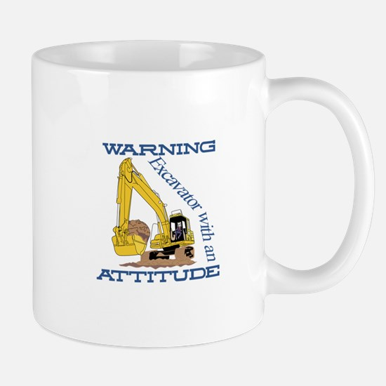 Warning Excavator With An Attitude Mugs