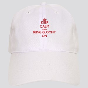 Keep Calm and Being Gloomy ON Cap