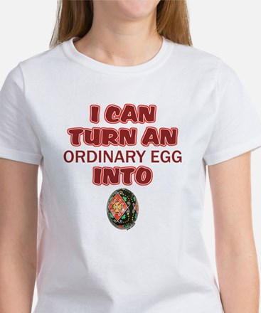 Ordinary Egg into Pysanka Women's T-Shirt