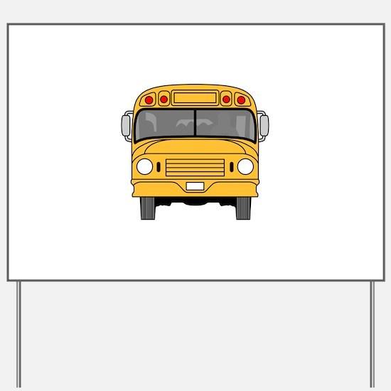School Bus Front Yard Sign