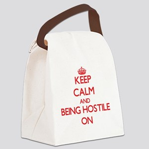 Keep Calm and Being Hostile ON Canvas Lunch Bag