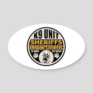 K9 In Dogs We Trust Sheriffs Depar Oval Car Magnet
