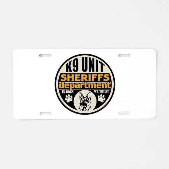 K9 In Dogs We Trust Sheriff Aluminum License Plate