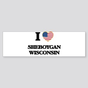I love Sheboygan Wisconsin Bumper Sticker