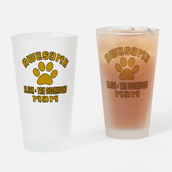 Awesome Black & Tan Coonhound Mom D Drinking Glass