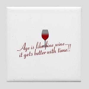 Age Fine Wine Tile Coaster