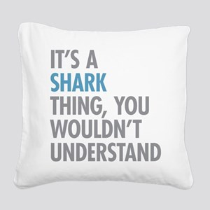Shark Thing Square Canvas Pillow