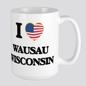 I love Wausau Wisconsin Mugs