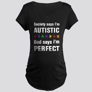 Society says i'm autistic...God says i'm perfect M
