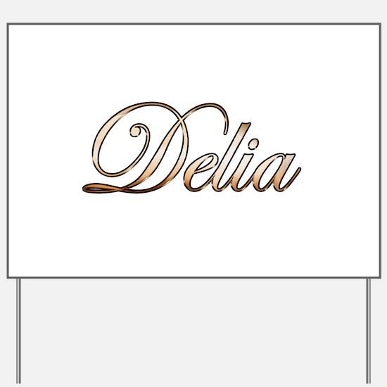 Gold Delia Yard Sign
