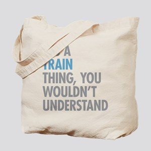 Train Thing Tote Bag