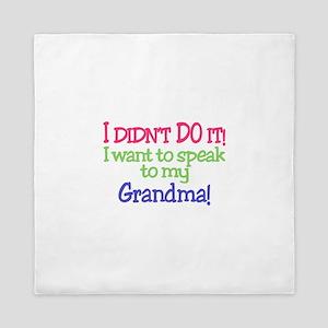 I Didnt Do It!Grandma! Queen Duvet