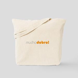 (R) Mucho Dobro! Tote Bag
