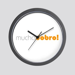 (R) Mucho Dobro! Wall Clock