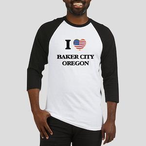 I love Baker City Oregon Baseball Jersey