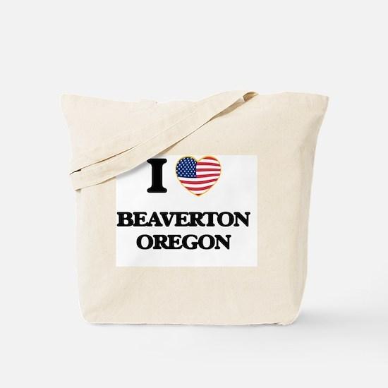 I love Beaverton Oregon Tote Bag