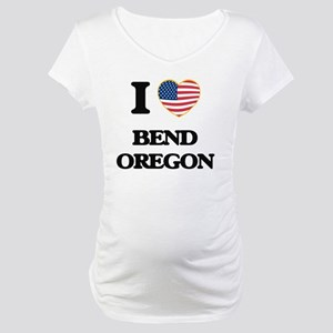 I love Bend Oregon Maternity T-Shirt