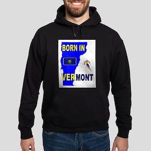 VERMONT BORN Hoodie