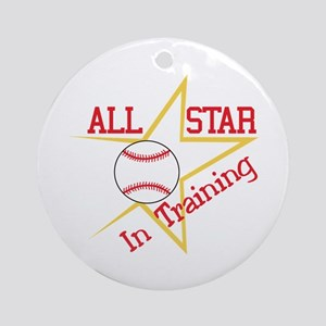 All Star In Training Ornament (Round)