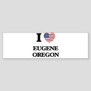 I love Eugene Oregon Bumper Sticker
