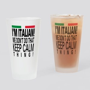 I'm Italian! Drinking Glass