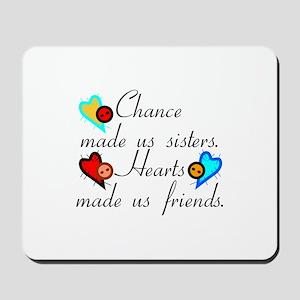 Chance Sisters Mousepad