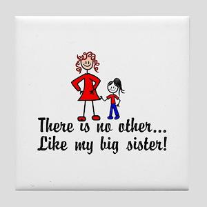 Like My Sister Tile Coaster