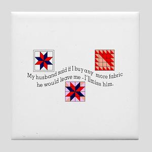 No More Fabric Tile Coaster
