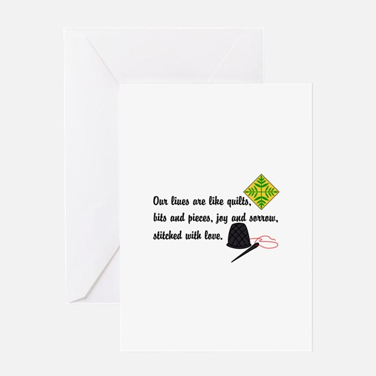 Lives Are Quilts Greeting Cards
