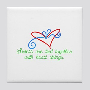 Sisters are tied Tile Coaster