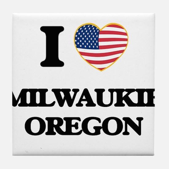 I love Milwaukie Oregon Tile Coaster