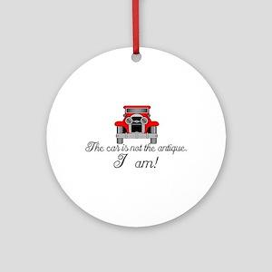 Im the Antique Ornament (Round)