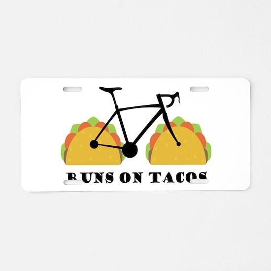 Runs On Tacos Aluminum License Plate