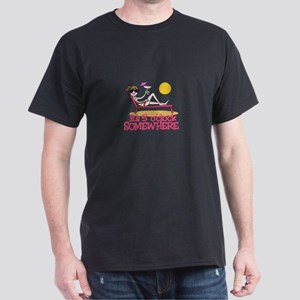 Its 5 OClock Somewhere T-Shirt