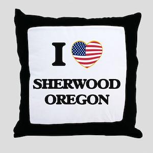 I love Sherwood Oregon Throw Pillow