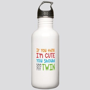 If You Think I'm Cute Stainless Water Bottle 1.0L