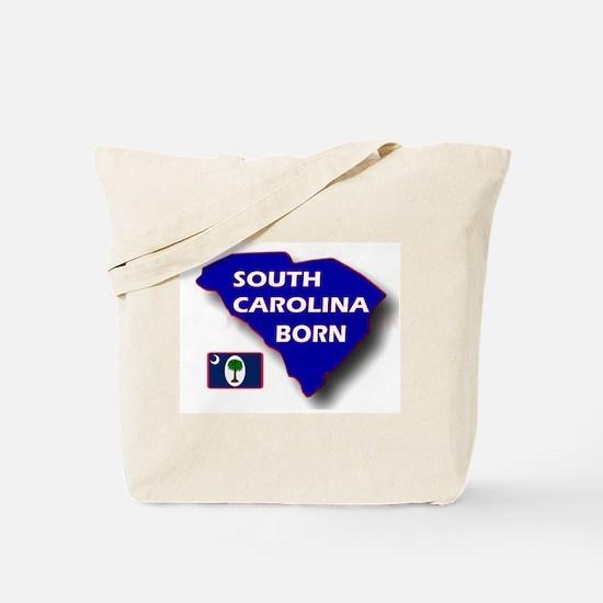 SOUTH CAROLINA BORN Tote Bag