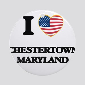 I love Chestertown Maryland Ornament (Round)