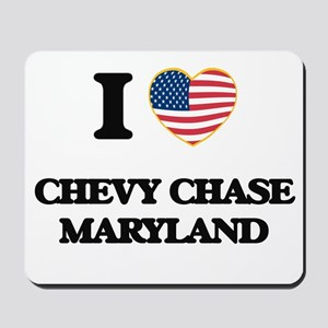 I love Chevy Chase Maryland Mousepad