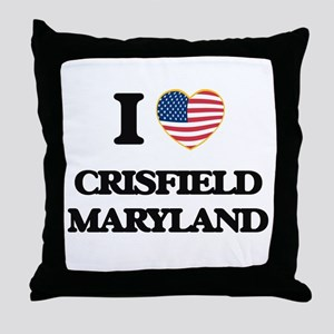 I love Crisfield Maryland Throw Pillow