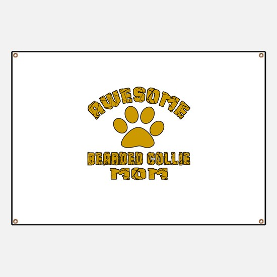 Awesome Bearded Collie Mom Dog Designs Banner