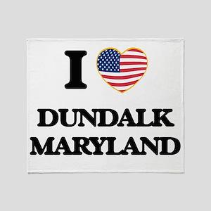 I love Dundalk Maryland Throw Blanket