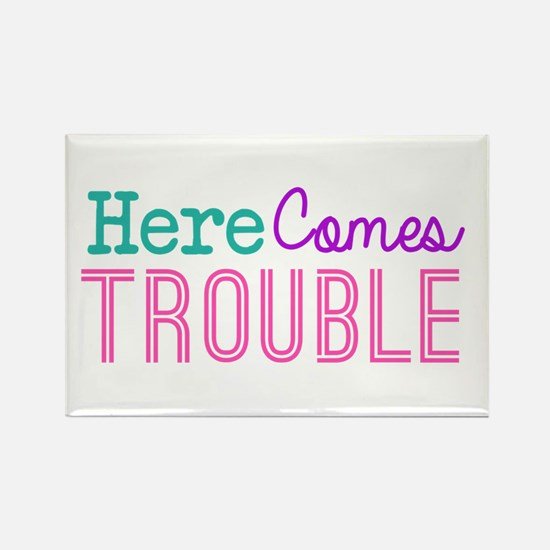 Here Comes Trouble Girls Magnets