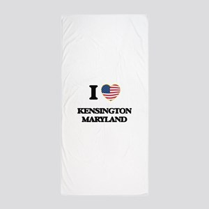 I love Kensington Maryland Beach Towel