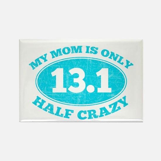 Half Crazy mom Magnets