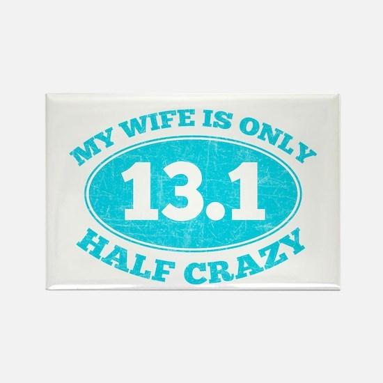 Half Crazy Wife Magnets
