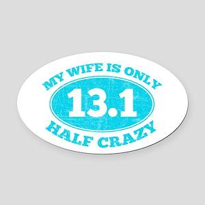 Half Crazy Wife Oval Car Magnet