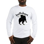 BullShart Bullshit Long Sleeve T-Shirt