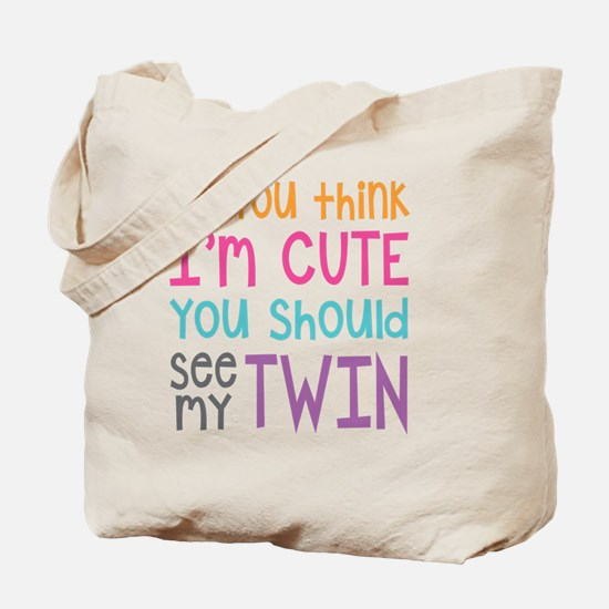 Cute If you think i %27m cute you should see my dad! Tote Bag