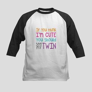 If You Think I'm Cute Girls Baseball Jersey